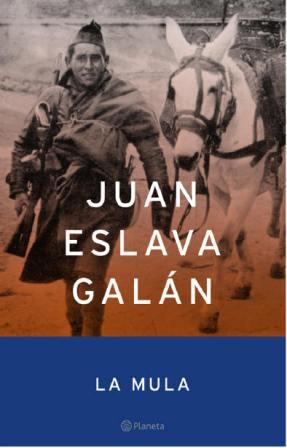 La Mula de Juan Eslava Galán