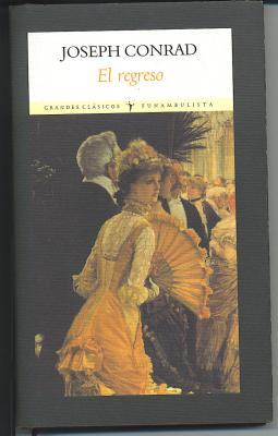 """Joseph Conrad: """"El regreso"""""""