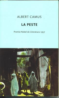 "Sobre ""La peste"" de Albert Camus"