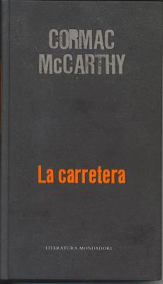 "Cormac Mccarthy: ""La carretera"""