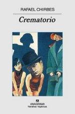 "Rafael Chirbes: ""Crematorio"""