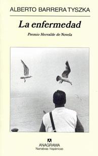 Alberto Barrera: La enfermedad