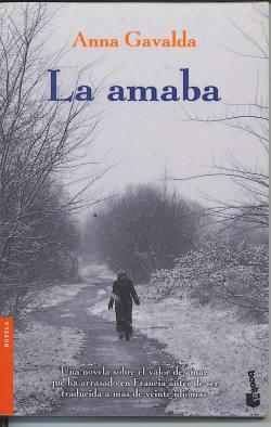 Anna Gavalda: La amaba
